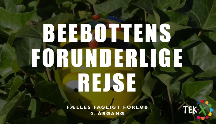 Forside af forløbet 0.årgang - Beebottens forunderlige rejse